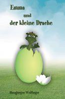 """""""Emma und der kleine Drache"""" von Hansjürgen Wölfinger"""