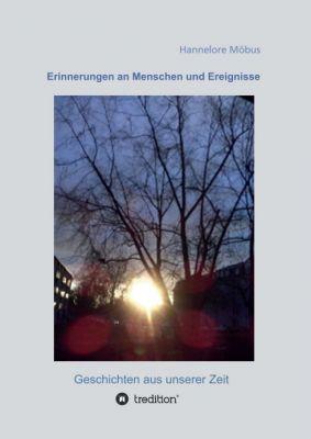 """""""Erinnerungen an Menschen und Ereignisse"""" von Hannelore Möbus"""