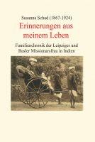 """""""Erinnerungen aus meinem Leben"""" von Susanna Schad"""