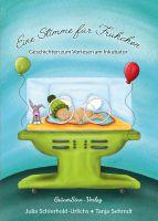 """Buchcover """"Eine Stimme für Frühchen - Geschichten zum Vorlesen am Inkubator"""""""