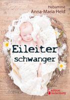 """""""Eileiterschwanger"""" von Anna-Maria Held (Buchcover)"""