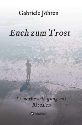 """""""Euch zum Trost"""" von Gabriele Jöhren"""