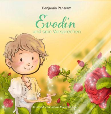 """""""Evodin und sein Versprechen"""" von Benjamin Panzram"""