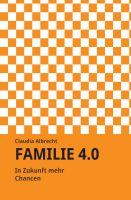 """Familie 4.0"" von Claudia Albrecht"