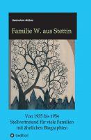"""""""Familie W. aus Stettin"""" von Hannelore Möbus"""