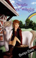 Ein magisches Pferdeabenteuer - Charlotta und Wolkenflug