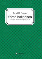 """""""Farbe bekennen"""" von Bernd G. Renner"""