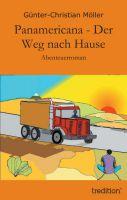 """""""Panamericana - Der Weg nach Hause"""" von Günter-Christian Möller"""