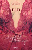 FLR – die weiblich geführte Beziehung als Schlüssel zum Gelingen von Beziehungen