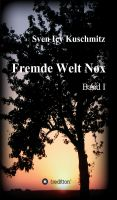 """""""Fremde Welt Nox"""" von Sven Icy Kuschmitz"""