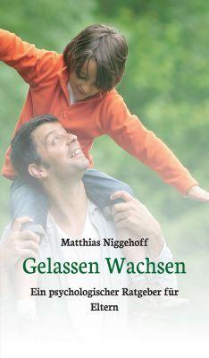 """""""Gelassen Wachsen"""" von Matthias Niggehoff"""