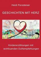 """""""Geschichten mit Herz"""" von Heidi Paradeiser"""