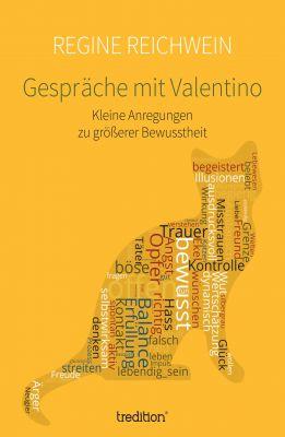 """""""Gespräche mit Valentino"""" von Regine Reichwein"""