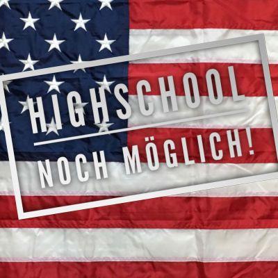 Highschool USA noch möglich!