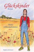 """""""Glückskinder"""" von Brigitte Lehnemann"""