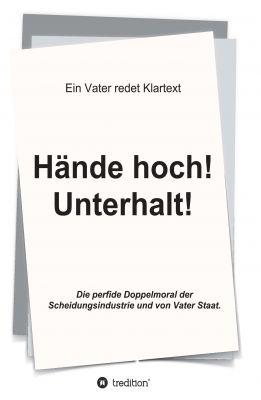 """""""Hände hoch! Unterhalt!"""" von Markus Jacobs"""
