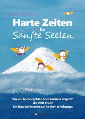 """""""Harte Zeiten für Sanfte Seelen"""" von Crystal R. Seed"""