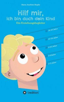 """""""Hilf mir, ich bin doch dein Kind!"""" von Hans-Joachim Hepke"""