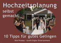 10 Tipps für die Hochzeitsplanung von Engler Entertainment Musikproduktionen