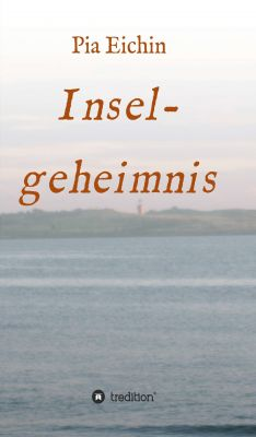 """""""Inselgeheimnis"""" von Pia Eichin"""