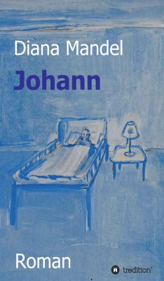 """""""Johann"""" von Diana Mandel"""