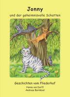 """""""Jonny und der geheimnisvolle Schatten"""" von Hanna von Dorff"""