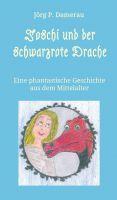 """""""Joschi und der schwarzrote Drache"""" von Jörg P. Damerau"""