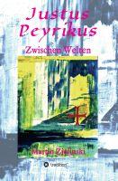 """""""Justus Peyrikus"""" von Martin Zielinski"""