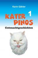 """""""Kater Pinos Gutenachtgeschichten"""" von Karin Gähler"""