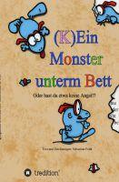 """""""(K)Ein Monster unterm Bett"""" von Sebastian Feldt"""