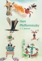 """Ein """"Kinderbuch"""" nicht nur für Kinder - C. T. Mehrhof """"Herr Pfefferminzky"""""""