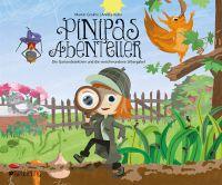 Kinderbuchheldin Pinipa sucht die verschwundene Silbergabel