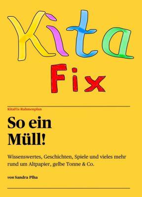 """KitaFix-Rahmenplan ""So ein Müll!"""" von Sandra Plha"