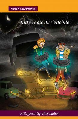 """""""Kitty & die BlechMobile"""" von Norbert Schwarzschulz"""