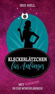 """""""Kleckerlätzchen für Anfänger"""" von Iris Hell"""