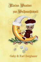 """""""Kleine Wunder"""" von Gaby & Karl Bergbauer"""