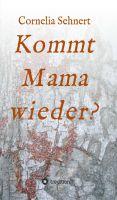 """""""Kommt Mama wieder?"""" von Cornelia Sehnert"""