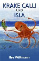 ?b=200&h=200 - Krake Calli und Isla - Liebevolle Kindergeschichte über einen friedfertigen Tintenfisch