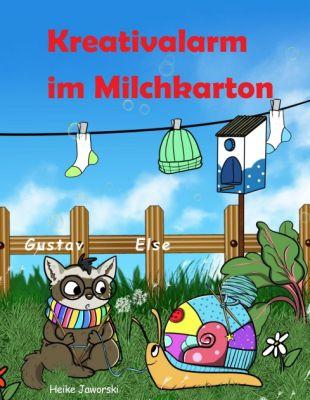 """""""Kreativalarm im Milchkarton"""" von Heike Jaworski"""