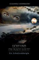 """""""Licht und Dunkelheit"""" von Susanna Herrmann"""