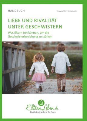 """""""Liebe und Rivalität unter Geschwistern"""" von ElternLeben.de ."""