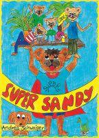 Super Sandy ISBN: 978-3-86196-603-6