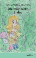 """""""Die magischen Steine"""" von Melissa Victoria Heumann"""