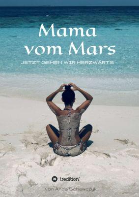 """""""Mama vom Mars"""" von Anna Schewczyk"""
