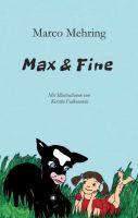"""""""Max & Fine"""" von Marco Mehring"""