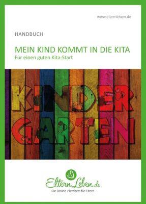 """""""Mein Kind kommt in die Kita"""" von ElternLeben.de"""