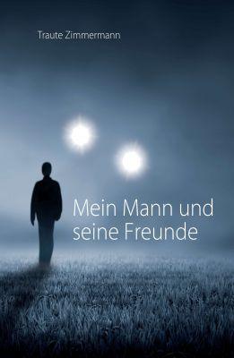 """""""Mein Mann und seine Freunde"""" von Traute Zimmermann"""