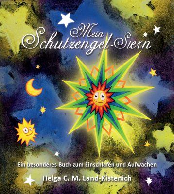 """""""Mein Schutzengel-Stern"""" von Helga C. M. Land-Kistenich"""