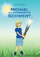 Michael und das magische Schwert