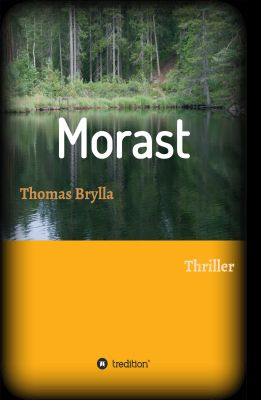 """""""Morast"""" von Brylla Thomas"""